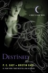 Destined (House of Night, #9) - P.C. Cast,  Kristin Cast