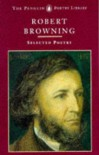 Browning: Selected Poetry (Poetry Library, Penguin) - Robert Browning