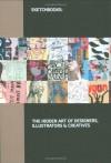 Sketchbooks: The Hidden Art of Designers, Illustrators and Creatives - Richard Brereton