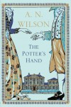 The Potter's Hand - A. N. Wilson