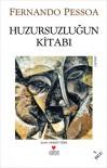 Huzursuzluğun Kitabı - Fernando Pessoa, Saadet Özen