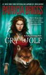 Cry Wolf (Alpha & Omega, #1) - Patricia Briggs, Holter Graham