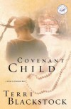Covenant Child: A Story of Promises Kept - Terri Blackstock