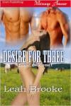 Desire For Three [Desire, Oklahoma 1] - Leah Brooke