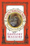 A Lion Among Men (The Wicked Years, Book 3) - Gregory Maguire