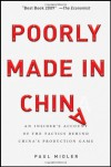 Poorly Made in China: An Insider's Account of the Tactics Behind China's Production Game - Paul Midler