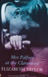 Mrs Palfrey at the Claremont (Virago Modern Classics) - Elizabeth Taylor