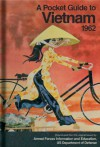 A Pocket Guide to Vietnam, 1962 - Bodleian Library,  The, Bruns Grayson, Bodleian Library the