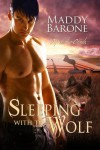 Sleeping With the Wolf (After The Crash, Book 1) - Maddy Barone