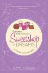 Sweetshop of Dreams: A Novel with Recipes - Jenny Colgan