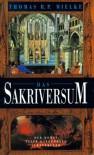 Das Sakriversum: Der Roman einer Kathedrale - Thomas R.P. Mielke