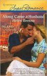 Along Came a Husband (Mirabelle Island, #4) - Helen Brenna