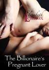 The Billionaire's Pregnant Lover - Elizabeth Lennox