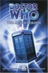 Doctor Who: The Audio Scripts Volume One - Gary Russell, Marc Platt, Robert Shearman, Steve Lyons, Alan Barnes
