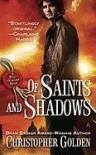 Of Saints and Shadows (Shadow Saga #1) - Christopher Golden