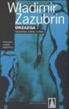 Drzazga: Opowieść o Niej i o Niej - Władimir Zazubrin