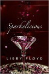 Sparkelicious - Libby Floyd
