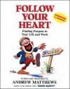 Follow Your Heart - Andrew Matthews