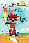 Pete the Cat: Play Ball! - James Dean