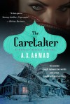 The Caretaker: A Ranjit Singh Novel - A.X. Ahmad