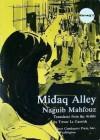 Midaq Alley - نجيب محفوظ, Naguib Mahfouz