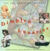 Dimpled Lunatics: The Mad World of Babyhood - Suzanne Slesin, John Margolies, Emily Gwathmay