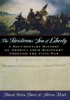 The Boisterous Sea of Liberty: A Documentary History of America from Discovery through the Civil War -