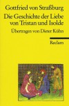 Die Geschichte der Liebe von Tristan und Isolde - Gottfried von Straßburg, Dieter Kühn