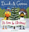 Duck & Goose, It's Time for Christmas! (Oversized Board Book) - Tad Hills