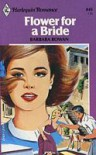 Flower for a Bride - Barbara Rowan
