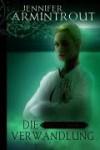 Die Verwandlung (Blutsbande, #1) - Jennifer Armintrout
