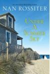 Under a Summer Sky - Nan Parson Rossiter