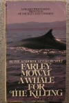 Whale for the Killing - Farley Mowat