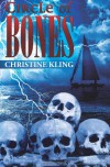 Circle of Bones: a Caribbean Thriller - Christine Kling