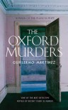 The Oxford Murders - Guillermo Martínez, Sonia Soto