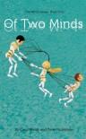 Of Two Minds - Carol Matas, Perry Nodelman