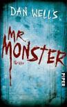 Mr. Monster: Thriller - Dan Wells