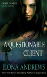 A Questionable Client - Ilona Andrews