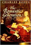 The Romantic Generation (The Charles Eliot Norton Lectures) - Charles Rosen