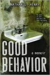 Good Behavior - Nathan L. Henry
