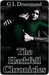 The Harkfell Chronicles - G.L. Drummond