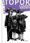 Czarne krowy - Roland Topor