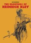The Drawings of Heinrich Kley - H. Kley, Heinrich Kely