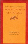 Gods and Heroes of the Celts - Marie-Louise Sjoestedt