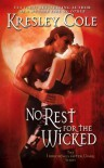 No Rest for the Wicked  - Kresley Cole