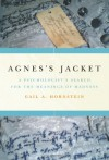 Agnes's Jacket: A Psychologist's Search for the Meanings of Madness - Gail A. Hornstein