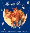 Sleepy Bears - Mem Fox, Kerry Argent