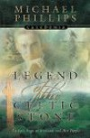 Legend of the Celtic Stone (Caledonia #1)  - Michael             Phillips
