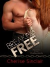 Breaking Free (Masters of the Shadowlands) - Cherise Sinclair