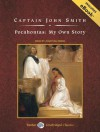 Pocahontas: My Own Story - Captain John Smith, Jonathan Reese